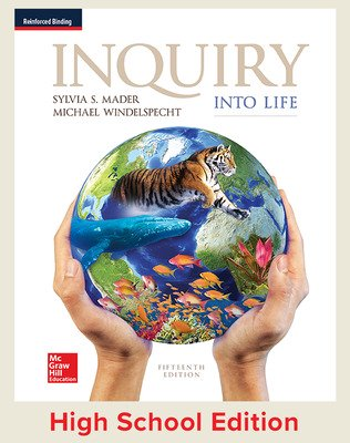 Mader, Inquiry Into Life, 2017, 15e, Student Edition, Reinforced Binding