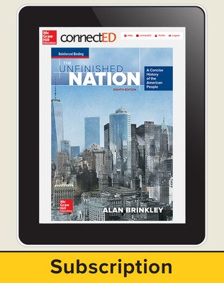 Brinkley, The Unfinished Nation: A Concise History of the American People, 2016 8e, ConnectED eBook, 1-year subscription