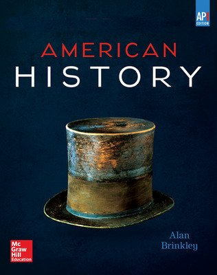 Brinkley, American History: Connecting with the Past, AP Edition ©2015 15e, Standard Student Bundle, 1-year subscription (Student Edition with Connect®)
