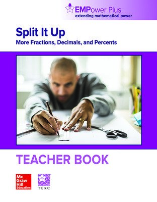 EMPower Plus, Split It Up: More Fractions, Decimals, and Percents, Teacher Edition