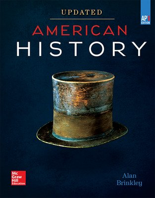 Brinkley, American History: Connecting with the Past UPDATED AP Edition, 2017, 15e, Student Edition