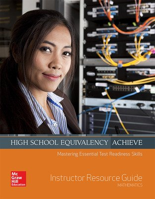 High School Equivalency Achieve Math, Instructor Resource Guide