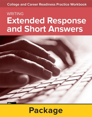 College and Career Readiness Skills Practice Workbook: Extended Response and Short Answers, 10-pack