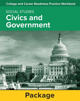 College and Career Readiness Skills Practice Workbook: Civics and Government, 10-pack