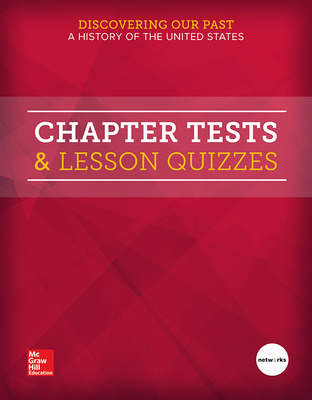 Discovering Our Past: A History of the United States, Chapter Tests & Lesson Quizzes