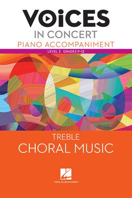 Hal Leonard Voices in Concert, Level 3 Treble Piano Accompaniment Book