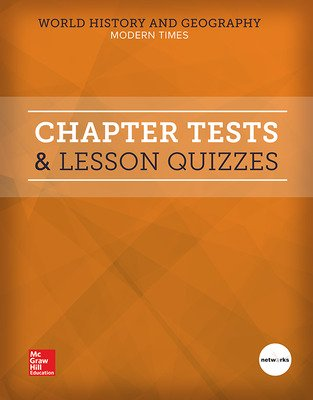 World History and Geography: Modern Times, Chapter Tests and Lesson Quizzes