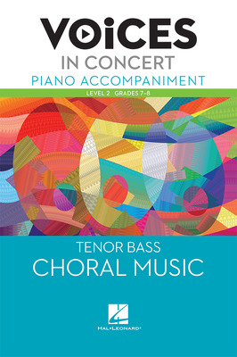 Hal Leonard Voices in Concert, Level 2 Tenor/Bass Piano Accompaniment Book