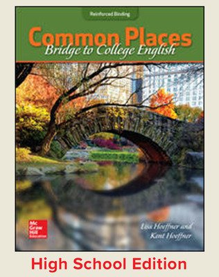 Hoeffner, Common Places: Bridge to College English, 2017, 1e, Student Edition
