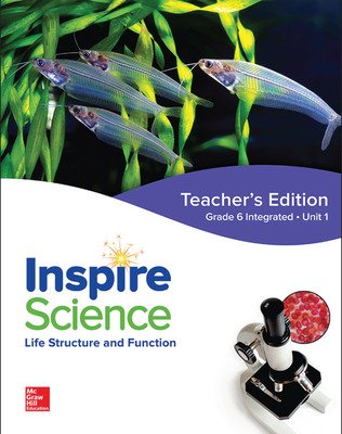 Inspire Science: Integrated G6 Teacher Edition Unit 1