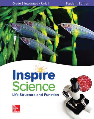 Inspire Science: Integrated G6 Write-In Student Edition Unit 1