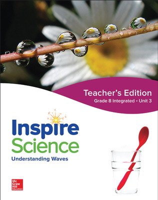 Inspire Science: Integrated G8 Teacher Edition Unit 3