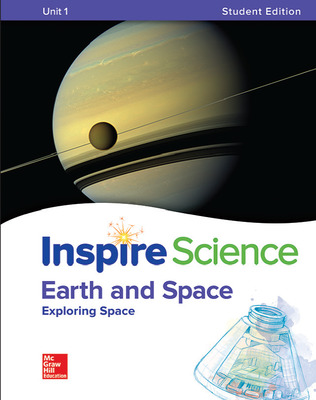 Inspire Science: Earth & Space Write-In Student Edition Unit 1