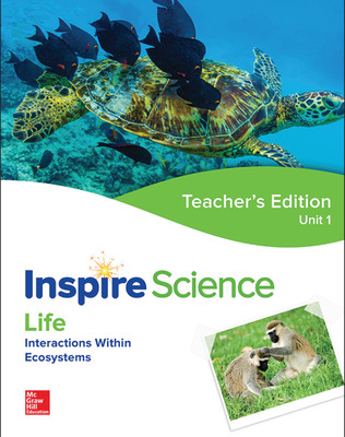 Inspire Science: Life Teacher Edition Unit 1