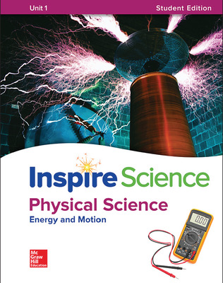 Inspire Science: Physical G8 Write-In Student Edition Unit 1