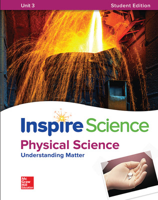 Inspire Science: Physical G8 Write-In Student Edition Unit 3