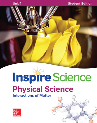 Inspire Science: Physical G8 Write-In Student Edition Unit 4