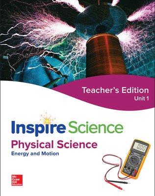 Inspire Science: Physical Teacher Edition Unit 1