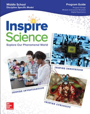 Inspire Science: G6-8 Integrated Program Guide, A Teacher's Tour