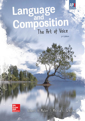 Muller, Language and Composition: The Art of Voice, 2019, 2e, (AP Ed), Student Edition