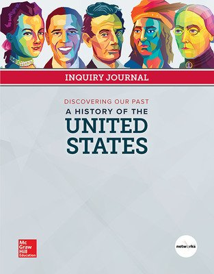 Discovering Our Past: A History of the United States, Inquiry Journal