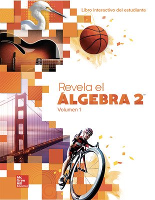 Reveal Algebra 2, Spanish Interactive Student Edition, Volume 1
