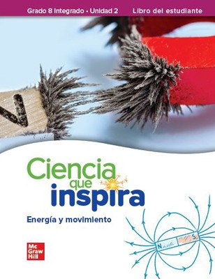 Inspire Science: G8 Integrated, Spanish Write-In Student Edition, Unit 2