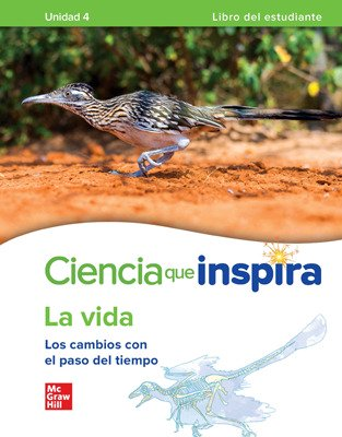 Inspire Science: Life Spanish Write-In Student Edition, Unit 4