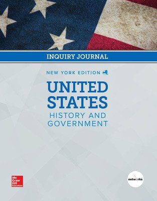 CUS New York United States History and Government Grade 11, Student Inquiry Journal