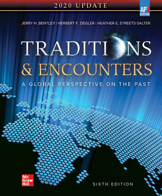 Bentley, Traditions and Encounters, 2020, 6e, AP Ed Updated, Student Edition