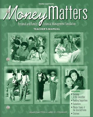 Business and Personal Finance, Money Matters, Personal and Family Financial Management Simulation, Teacher Manual
