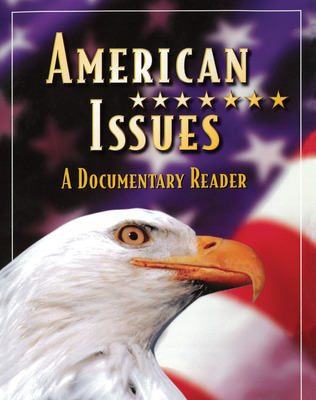 Social Studies, American Issues: A Documentary Reader, Teacher Edition