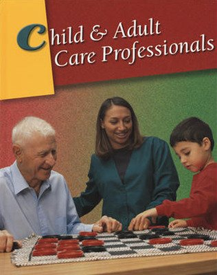 Child and Adult Care Professionals, Lab Manual, Instructor's Annotated  Edition