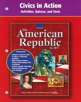 American Republic to 1877, Civics in Action: Activities, Quizzes, and Tests
