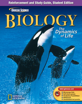 Glencoe Biology: The Dynamics of Life, Reinforcement and Study Guide, Student Edition