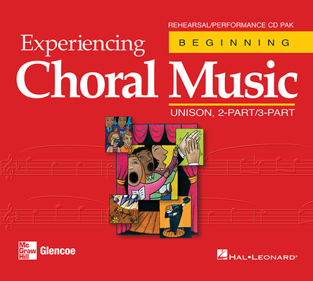 Experiencing Choral Music, Unison 2-Part/3-Part Rehearsal/Performance CD Pak