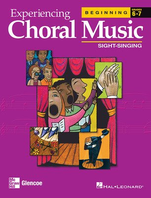 Experiencing Choral Music, Beginning Sight-Singing
