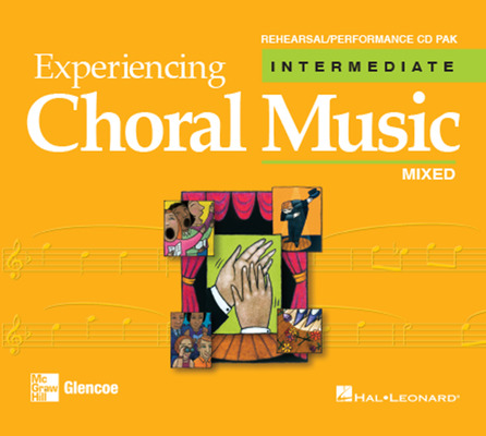 Experiencing Choral Music, Intermediate Mixed Voices, Rehearsal/Performance CD Pak