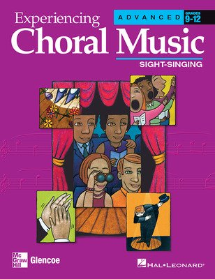 Experiencing Choral Music, Advanced Sight-Singing
