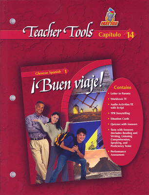 ¡Buen viaje!, Level 1, Teacher Tools Chapter 14
