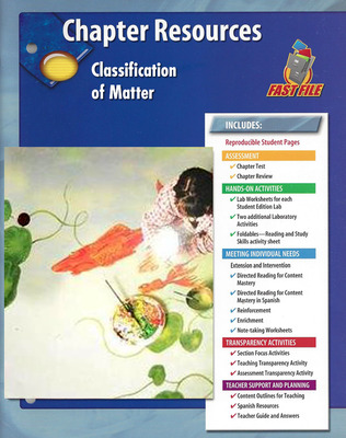 Glencoe Physical iScience, Grade 8, Chapter Fast File: Classification of Matter