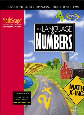MathScape: Seeing and Thinking Mathematically, Course 1, The Language of Numbers, Student Guide