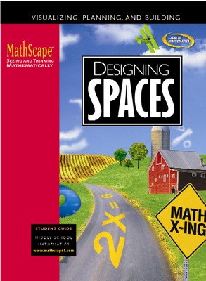 MathScape: Seeing and Thinking Mathematically, Course 1, Designing Spaces, Student Guide