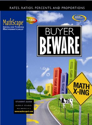 MathScape: Seeing and Thinking Mathematically, Course 2, Buyer Beware, Student Guide