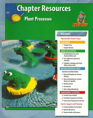 Glencoe Life iScience, Grade 7, Chapter Fast Files: Plant Processes