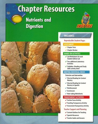 Glencoe Life iScience Module: Human Body Systems, Grade 7, Chapter Fast Files: Nutrients and Digestion