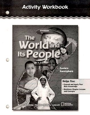 The World and Its People: Eastern Hemisphere, Activity Workbook, Student Edition