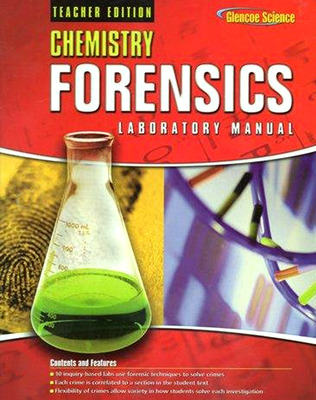 Chemistry: Concepts & Applications, Forensics Lab Manual TE