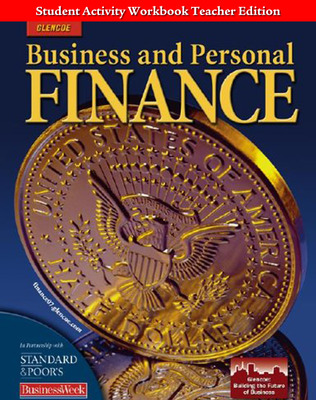 Business and Personal Finance, Student Activity Workbook,  Teacher Annotated Edition
