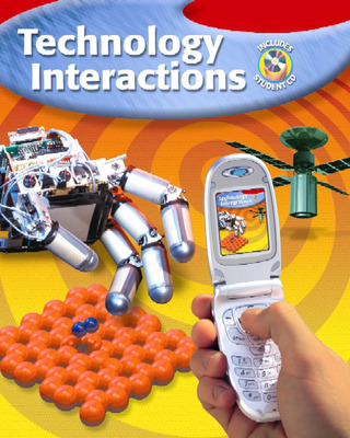 Technology Interactions, Student Edition with CD-ROM